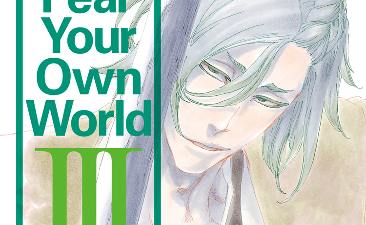 BLEACH Can't Fear Your Own World Ⅲ